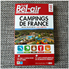 GUIDE BEL-AIR CAMPINGS DE FRANCE - édition 2017