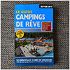 LE GUIDE CAMPINGS DE RÊVES - édition 2017
